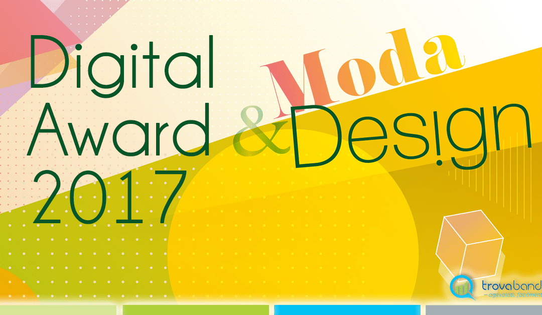 Digital Award 2017: moda e design, fatevi avanti