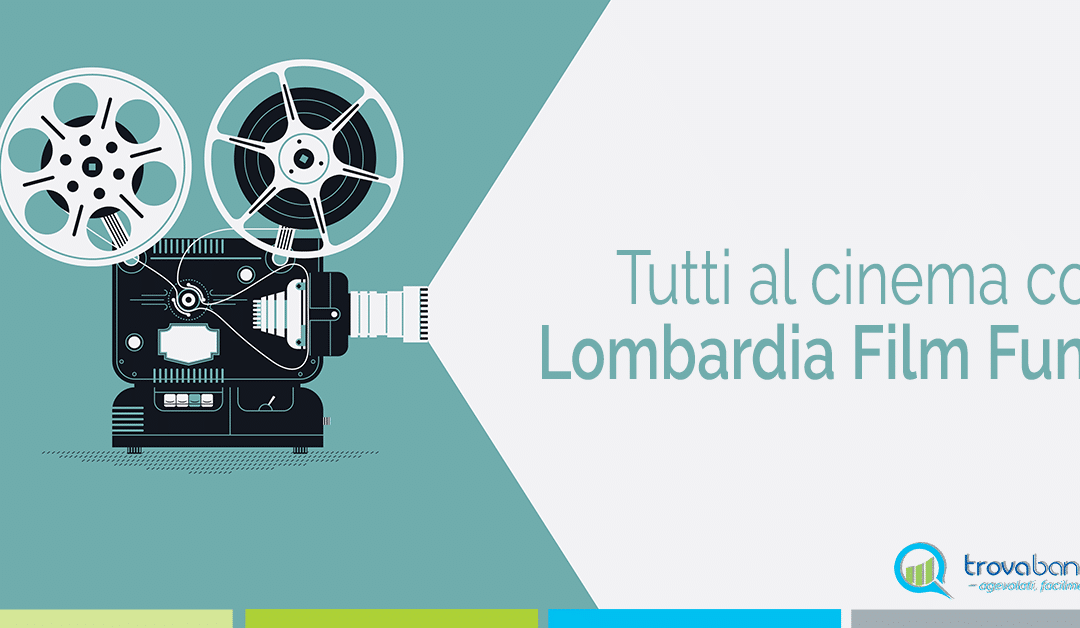 Lombardia Film Fund 2017, contributi per il cinema