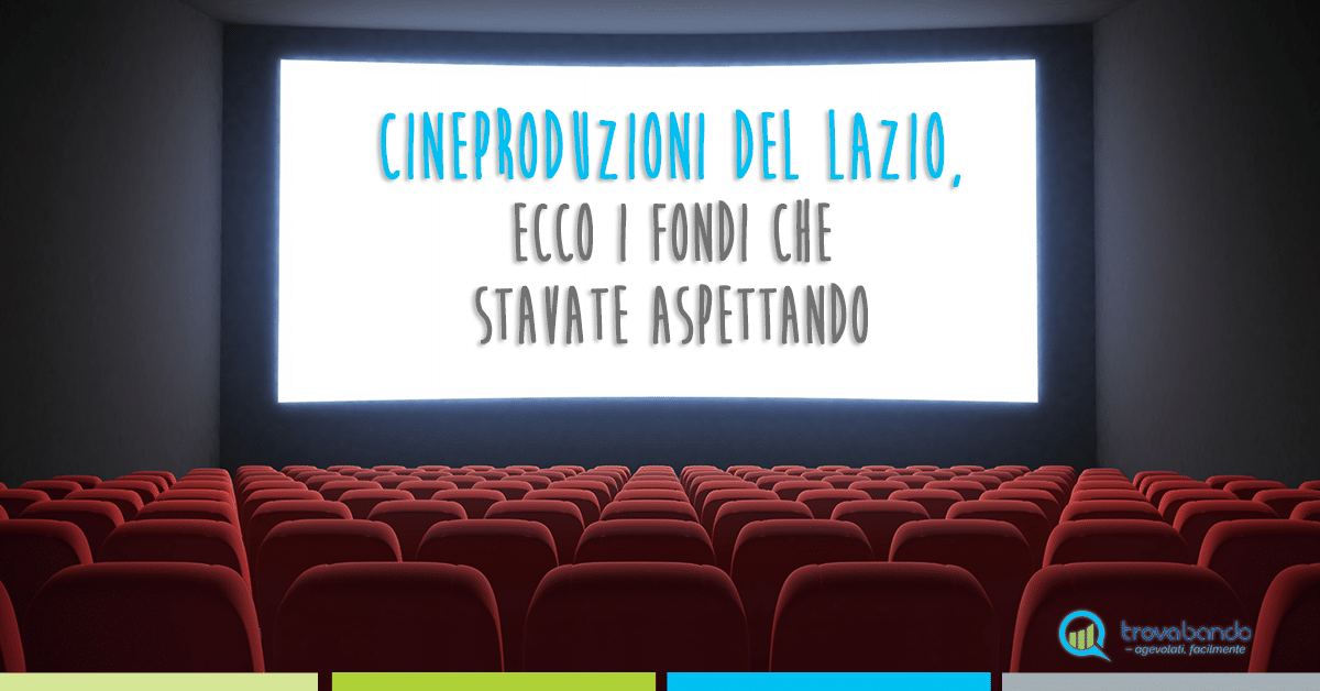 Lazio Cinema International, nuovi fondi per le PMI